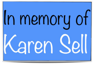 In Memory of Karen Sell